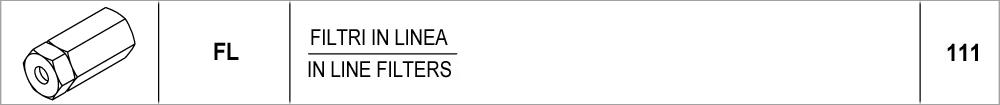 111 – FL filtri in linea / in line filters