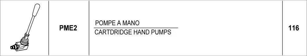 116 – PME2 pompe a mano / cartdridge hands pumps