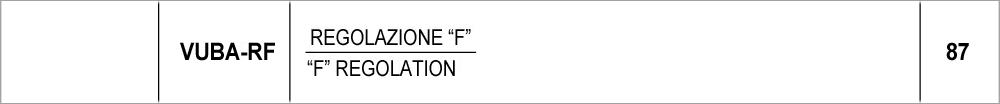 """087 – VUBA regolazione """"F"""" / """"F"""" regolation"""