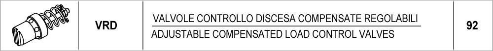 092 – VRD valvole di controllo discesa compensate regolabili /<br /> adjustable compensated load control valves
